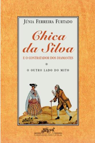 Chica da Silva e o contratador dos diamantes