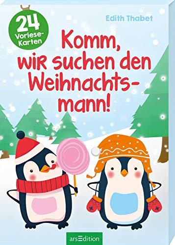 Komm, wir suchen den Weihnachtsmann! - Ein Adventskalender für Kinder mit 24 Vorlesekarten: Adventskalender mit 24 Vorlesekarten