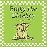 Binky the Blankey: A Baby Gift