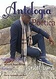 Antologia Poética (Portuguese Edition)