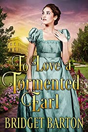 To Love a Tormented Earl: A Historical Regency Romance Book