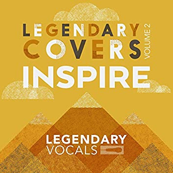 Legendary Covers, Vol. 2: INSPIRE