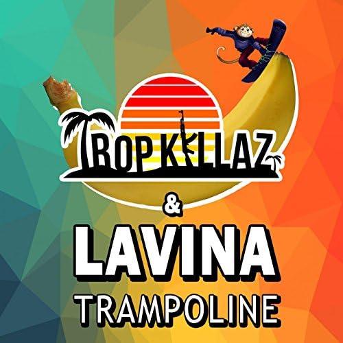 Tropkillaz & Lavina