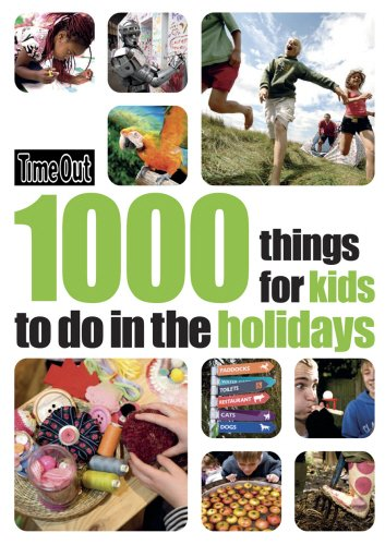 Time Out 1000 Things for Kids to Do in the Holidays (Time Out Guides)