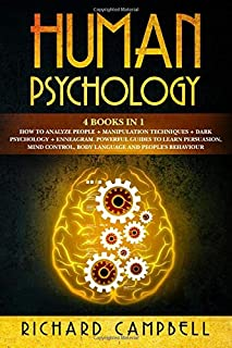 Human Psychology: 4 Books in 1. How to Analyze People + Manipulation Techniques + Dark Psychology + Enneagram: Powerful Gu...