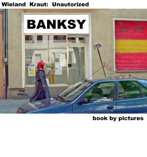 BANKSY (Book By Pictures 1) (German Edition)