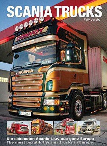 Scania Trucks: Die schönsten Scania-Lkw aus ganz Europa