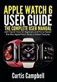 apple watch 6 user guide: the complete user manual with tips & tricks for beginners and pro to master the new apple watch series 6 hidden features (english edition)