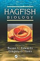 Hagfish Biology (CRC Marine Biology Series)