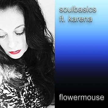 Flowermouse (feat. Karena)