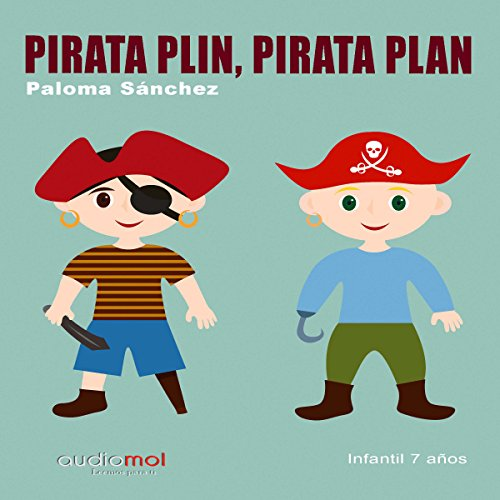 Pirata Plin, pirata Plan [Spanish Edition] audiobook cover art