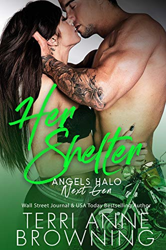 Her Shelter (Angels Halo MC Next Gen Book 6) (English Edition)