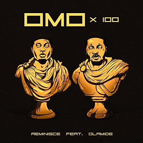 Reminisce feat. Olamide