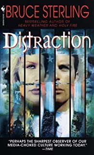 Distraction by Bruce Sterling (1999-10-05)