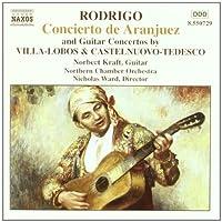 Rodrigo: Concierto de Aranjuez / Villa-Lobos, Castelnuovo-Tedesco: Guitar Concertos (1993-10-25)