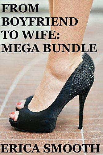 From Boyfriend to Wife: MEGA BUNDLE (English Edition)