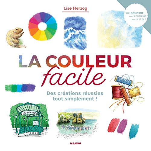 La couleur facile (L'art facile) (French Edition)