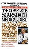 COMP SCARSDALE MEDICAL DIET (R: Plus Dr. Tarnower's Lifetime Keep-Slim Program