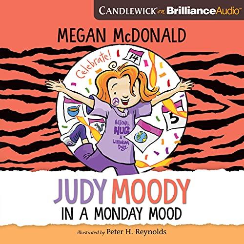 Judy Moody: In a Monday Mood: Judy Moody, Book 16