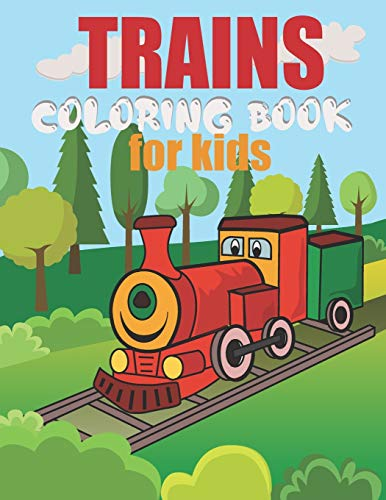 Trains Coloring Book For Kids: Colouring Book For Kids Ages 4-8