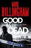 Good As Dead (Tom Thorne Novels) [Paperback] Billingham, Mark