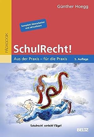 SchulRecht! Aus der Praxis für die Praxis Beltz Praxis by Günther Hoegg