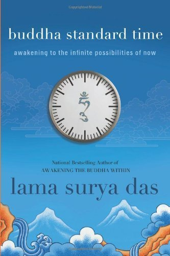 Buddha Standard Time: Awakening to the Infinite Possibilities of Now by Das, Surya(May 22, 2012) Paperback