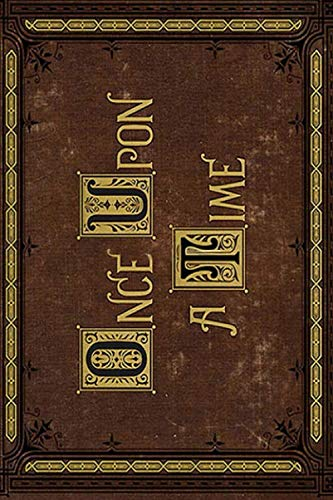 Once Upon A Time Merchandise Spiral Notebook: (110 Pages, Lined paper, 6 x 9 size, Soft Glossy Cover)