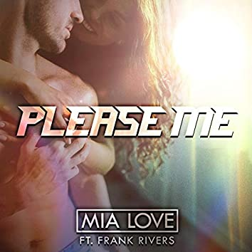 Please Me (feat. Frank Rivers)