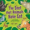 The Snot That Animals Have Got
