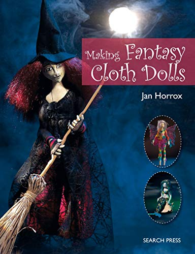 Making Fantasy Cloth Dolls