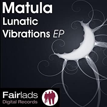 Lunatic Vibrations EP