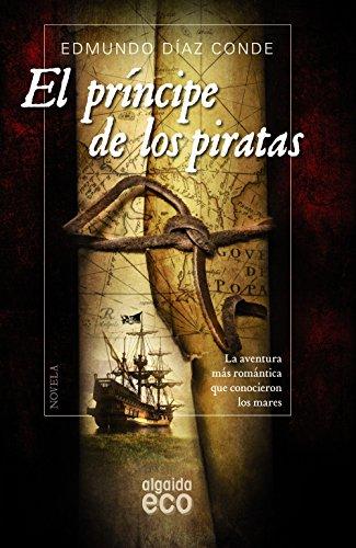 El príncipe de los piratas (ALGAIDA LITERARIA - ECO)