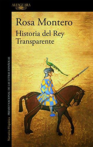 Historia del Rey Transparente (Spanish Edition)