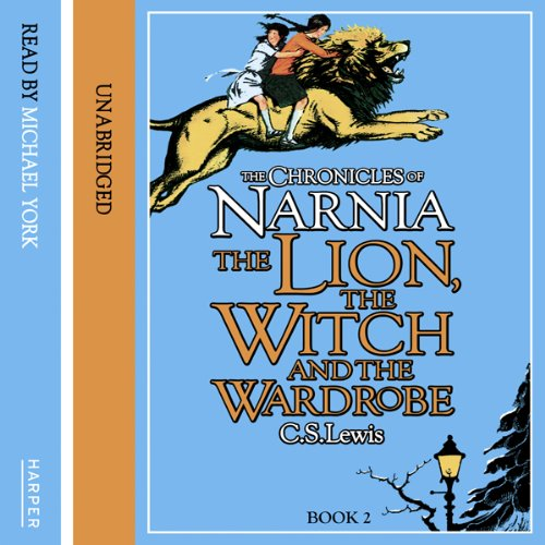 The Lion, the Witch and the Wardrobe: The Chronicles of Narnia, Book 1 cover art
