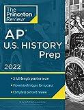 Princeton Review AP U.S. History Prep, 2022: Practice Tests + Complete Content Review + Strategies & Techniques (2022) (College Test Preparation)
