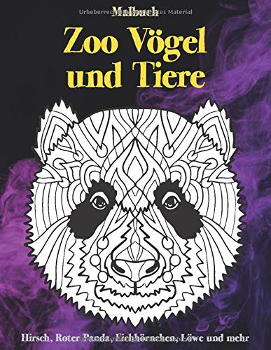 Zoo Vögel und Tiere - Malbuch - Hirsch, Roter Panda, Eichhörnchen, Löwe und mehr 🐠 🐳 🐢 🐬 🐸 🐟 🐧 🐙