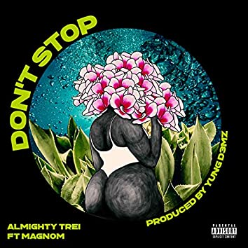 Don't Stop (feat. Magnom)