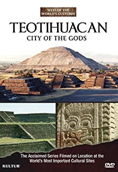 Teotihuacan  City of the Gods-Sites of the World s