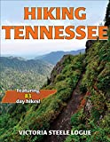 Hiking Tennessee (America s Best Day Hiking Series)