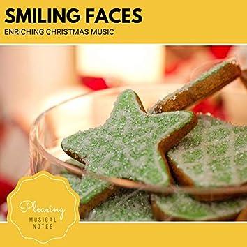 Smiling Faces - Enriching Christmas Music