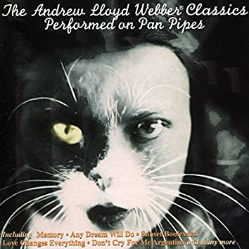 The Andrew Lloyd Webber Classics - Performed on Pan Pipes
