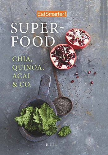 EatSmarter: Superfood: Chia, Quinoa, Acai & Co.