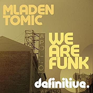 We Are Funk