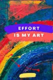 Effort Is My Art