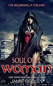Soul Of A Woman (The Dark Souls Book 2) by [Jamie Begley]