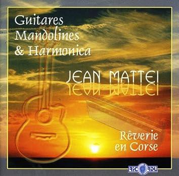Rêverie en Corse (Guitares, mandolines & harmonica)