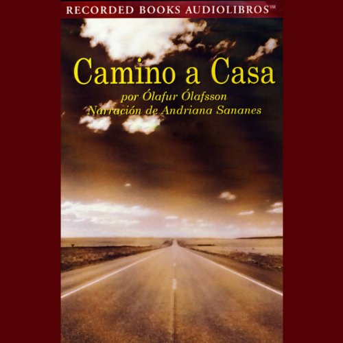 Camino a Casa [The Journey Home] (Texto Completo) audiobook cover art