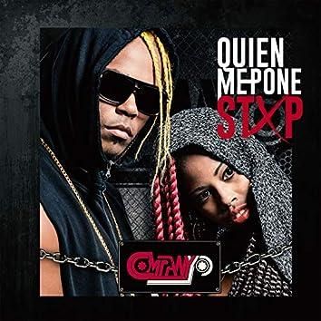 Quien Me Pone Stop