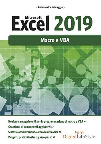 Microsoft Excel 2019. Macro e VBA